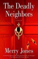 The Deadly Neighbors