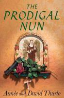 Prodigal Nun