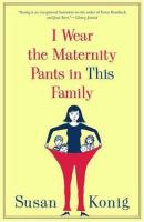 I Wear the Maternity Pants in This Family