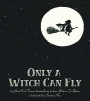 Only A Witch Can Fly