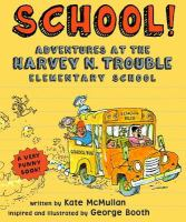 The Adventures of Ron Faster at the Harvey N. Trouble School