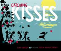 Catching Kisses, by Amy Gibson