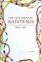 The Accidental Santera