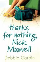 Thanks for Nothing, Nick Maxwell / by Debbie Carbui