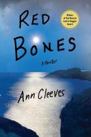 Red bones : a thriller