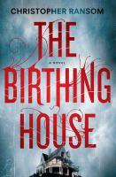 Birthing House