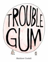 Troublegum