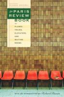 The Paris Review Book for Planes, Trains, Elevators, and Waiting Rooms