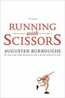 Running with scissors : a memoir