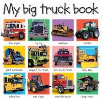 My Big Truck Book