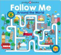 Follow Me Around the World