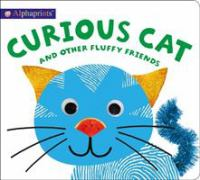 Alphaprints: Curious Cat and Other Fluffy Friends.