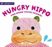 Hungry Hippo and Other Safari Friends