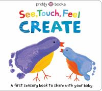 See, Touch, Feel, Create