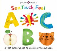 See, Touch, Feel, Abc