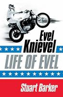 Life of Evel