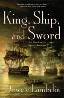 King, Ship, And Sword