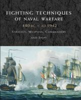 Fighting Techniques of Naval Warfare, 1190 BC-present