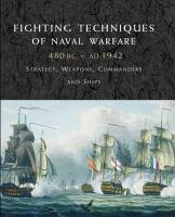 Fighting Techniques of Naval Warfare, 1190 BC~present
