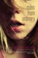 Miles from ordinary : [a novel]