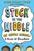 Stuck in the Middle of Middle School