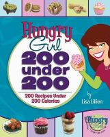 Hungry Girl 200 Under 200 : 200 Recipes Under 200 Calories
