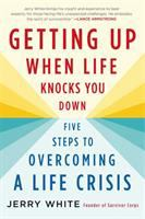 Getting up When Life Knocks You Down