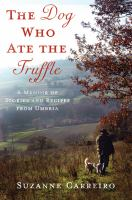 The Dog Who Ate the Truffle