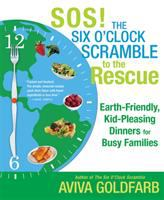 SOS! the Six O'clock Scramble to the Rescue