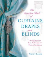 The Complete Book of Curtains, Drapes, & Blinds