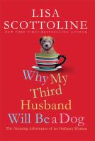Why My Third Husband Will Be A Dog