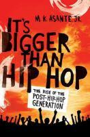 It's Bigger Than Hip-hop
