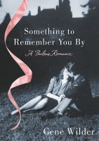 Something to Remember You By
