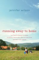 Cover of Running Away to Home: Our
