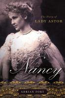 Nancy : the story of Lady Astor