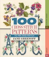 100 Cross Stitch Patterns to Mix-and-match