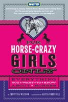 For Horse-crazy Girls Only