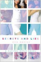 Secrets and lies : a Capital Girls novel
