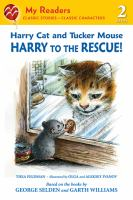 Harry Cat and Tucker Mouse