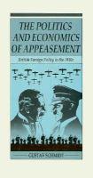 The Politics and Economics of Appeasement