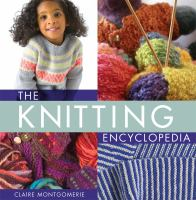 The Knitting Encyclopedia