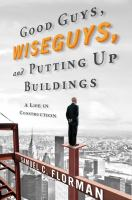 Good Guys, Wise Guys, and Putting up Buildings