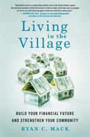 Living in the Village