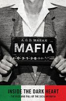 Mafia, Inside the Dark Heart
