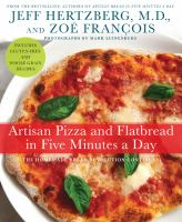 Image: Artisan Pizza and Flatbread in Five Minutes A Day