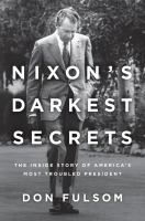 Nixon's Darkest Secrets