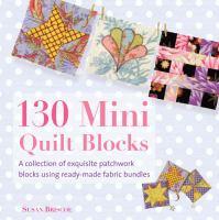 130 Mini Quilt Blocks