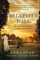 Bellfield Hall, Or, The Deductions of Miss Dido Kent