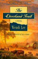 The Overland Trail