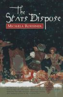 The Stars Dispose
